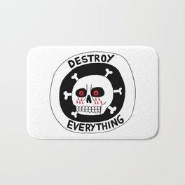 DESTROY EVERYTHING Bath Mat