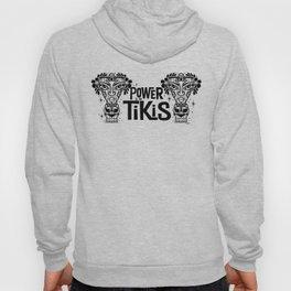 Power to the Tikis Hoody