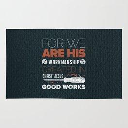 We Are God's Workmanship - Ephesians 2:10 Rug