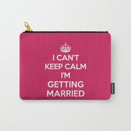 Keep Calm Married Quote Carry-All Pouch