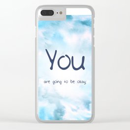 """""""You are going to be okay;"""" semicolon Clear iPhone Case"""
