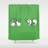 quotes Shower Curtains featuring Smart Quotes by Peter Donahue
