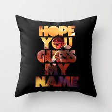 Hope you Guess my Name - Black Throw Pillow
