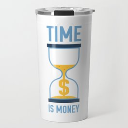 Time is Money Travel Mug