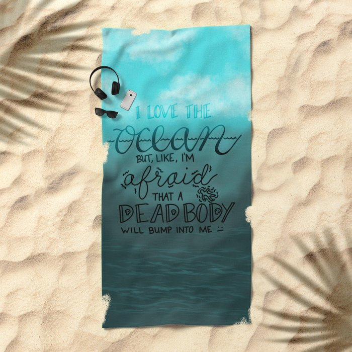 I love the ocean Beach Towel