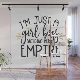 I'm Just A Girl Boss Wall Mural