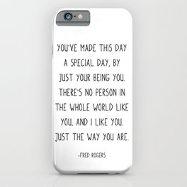 You've made this day a special day, iPhone Case