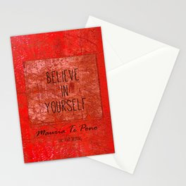 Believe in Yourself - Maruia Te Pono - Maori wisdom quote in red Stationery Cards
