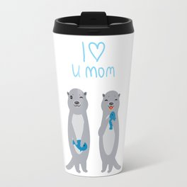 I Love You Mom. Funny grey kids otters with fish. Gift card for Mothers Day. Travel Mug