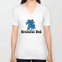 grateful dead V-neck T-shirts featuring Grateful Dad 2.0 by Grace Thanda