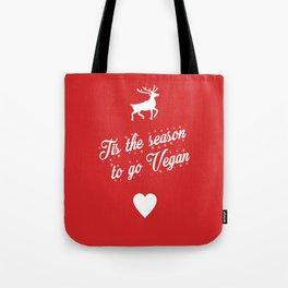 Tis The Season To Go Vegan Tote Bag
