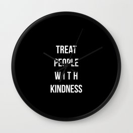 treat people Wall Clock