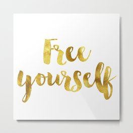 free yourself Metal Print