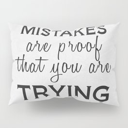 Mistakes Pillow Sham