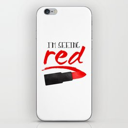 I'm Seeing Red iPhone Skin