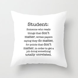 Student definition Throw Pillow