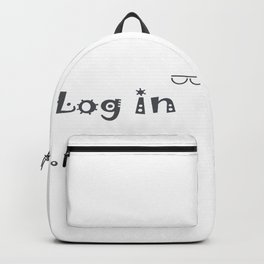 LOG IN ........ Backpack