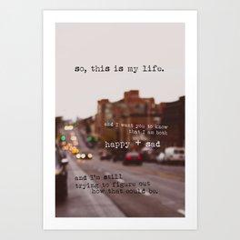 perks of being a wallflower - happy + sad Art Print