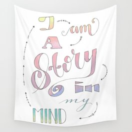I am a Story Wall Tapestry