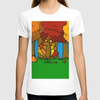 thanksgiving T-shirts featuring Happy Thanksgiving! by Veronica Nagorny