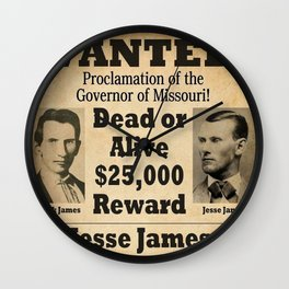 Jesse James and Frank James Wanted Dead or Alive Poster - $25,000 Reward! Wall Clock