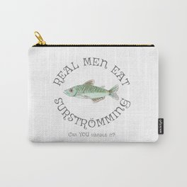 Real Men Eat Surströmming Carry-All Pouch