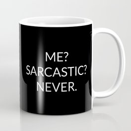The Sarcastic Person III Coffee Mug