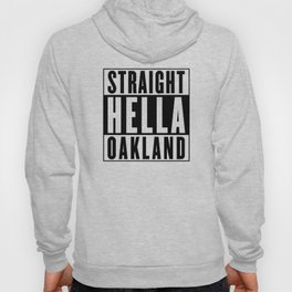 Straight Hella Oakland (Black) Hoody