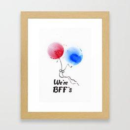 We're BFF's Framed Art Print