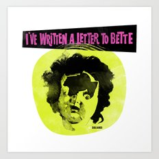 I've written a letter to Bette Art Print