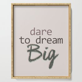 Dare To Dream BIG Serving Tray