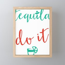 Tequila Made Me Do It Framed Mini Art Print