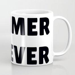 Summer Forever in Black Coffee Mug