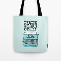 write Tote Bags featuring I Write  by Kendra Amy Allen