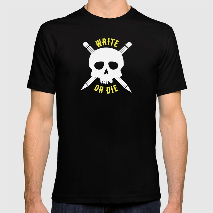 Write or Die -  Skull and Pencil Bones T-shirt