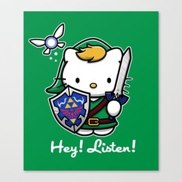 Hey! Listen! Canvas Print
