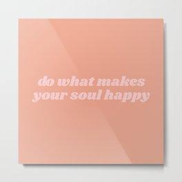 happy soul Metal Print