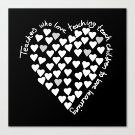 Hearts Heart Teacher White on Black Canvas Print