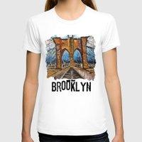 brooklyn bridge T-shirts featuring Brooklyn Bridge by creativebloch.com