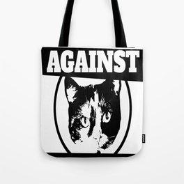 Cats against catcalls Tote Bag