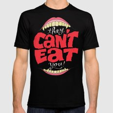 They Can't Eat You Mens Fitted Tee MEDIUM Black