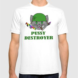 Pussy Destroyer T-shirt