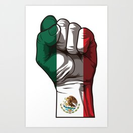 Raised Fist for Mexico | Mexican Flag Art Print