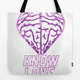 Know Love Tote Bag