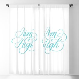Aim High Motivation Hand Lettering Calligraphy Designs Blackout Curtain
