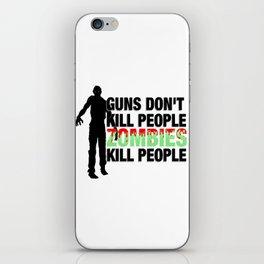 Zombies Kill People iPhone Skin