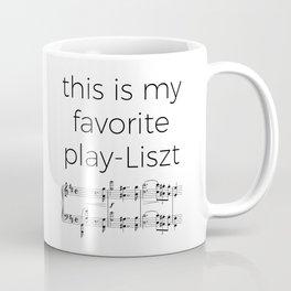 This is my favorite play-Liszt Coffee Mug