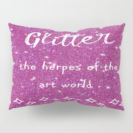 Quirky funny glitter - pink Pillow Sham