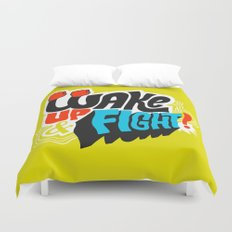Wake Up and Fight Duvet Cover
