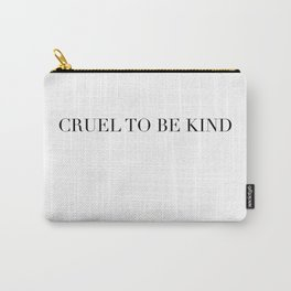 CUEL TO BE KIND Carry-All Pouch